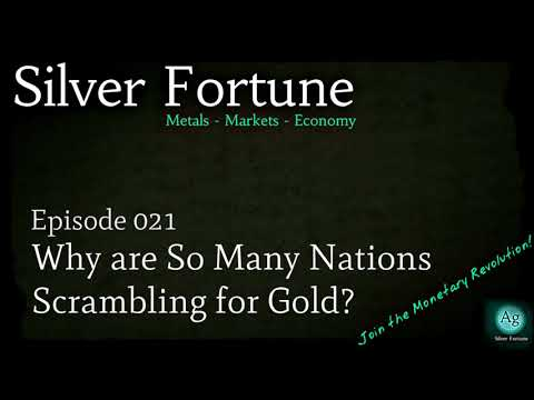 Why are So Many Nations Scrambling for Gold? Episode 021