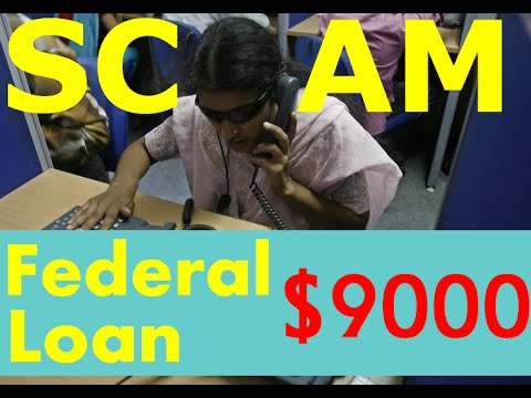 Federal Loan SCAM! CALL BACK! Just send $250 over personal M