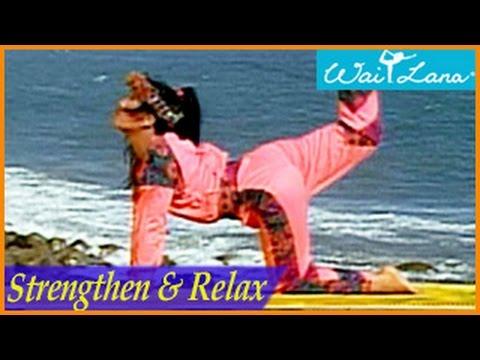 Strengthen & Relax: Yoga Shape-Up- Wai Lana Yoga
