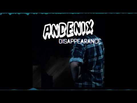Andenix - Disappearance