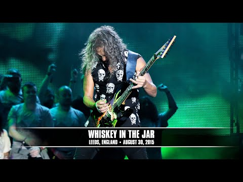 Metallica: Whiskey in the Jar (MetOnTour - Leeds, England - 2015)