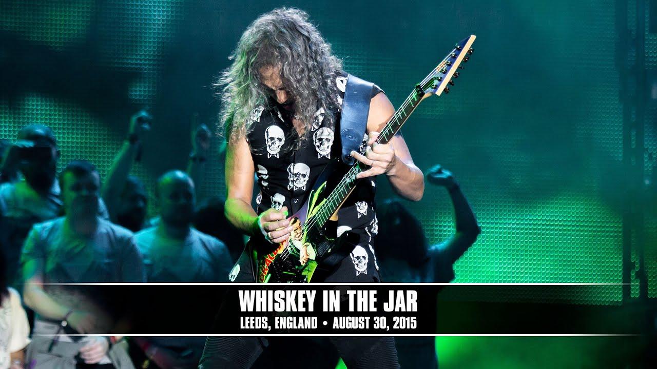 Metallica: Whiskey in the Jar (MetOnTour — Leeds, England — 2015)