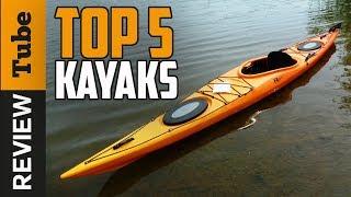 ✅Kayak: The Best Kayak 2018 (Buying Guide)