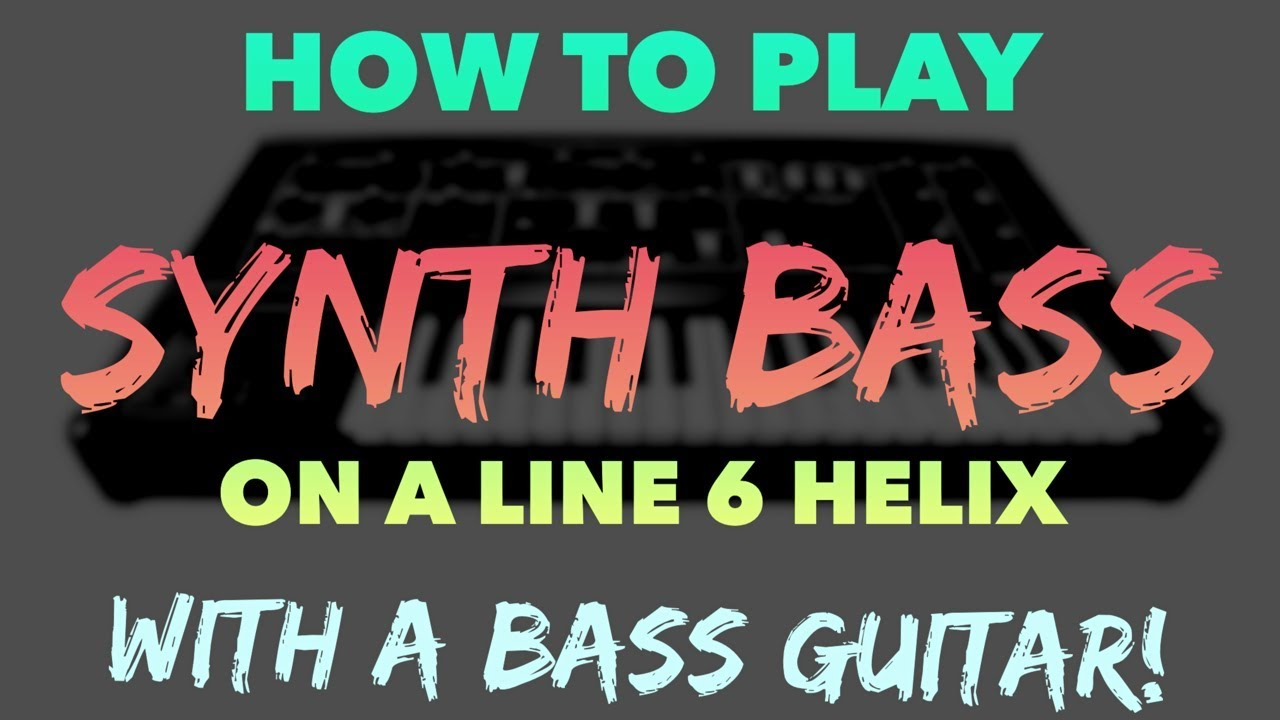 How To Play Synth Bass On A Line 6 Helix with Preset!
