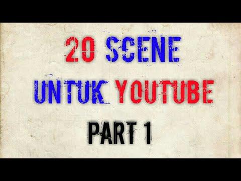 20 Scene Yang Digunakan Youtuber   No 10 Sering Digunakan !