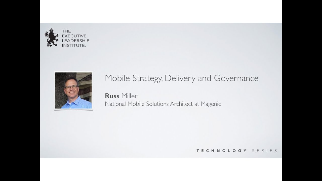 Mobile Strategy, Delivery and Governance
