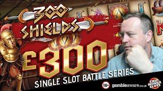 Online Slots - £300 VS 300 Shields max - Bonus Buys !!