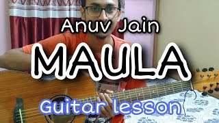 Gambar cover MAULA by Anuv Jain Easy guitar chord and strumming for beginners