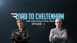 Road to Cheltenham - Episode 1 - Racing TV