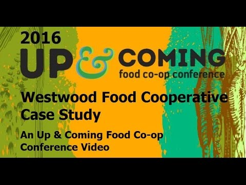 Westwood Food Cooperative Case Study: An Up & Coming Food Co