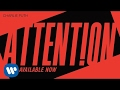 Charlie Puth - Attention [Official Audio]