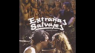 Extrañas Salvajes (1988 / Dir. Carlos Lemos, con Víctor La...