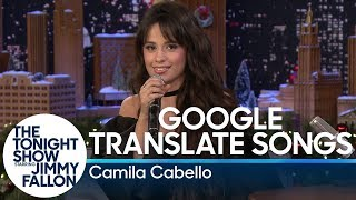 Google Translate Songs with Camila Cabello Video