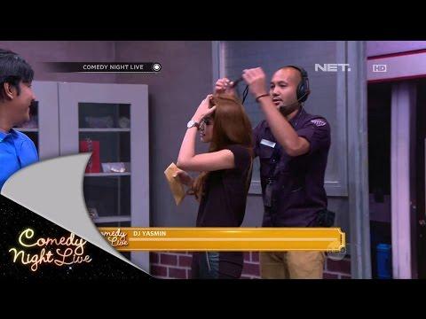 DJ Yasmin Mendadak Sketsa - CNL 26 April 2015