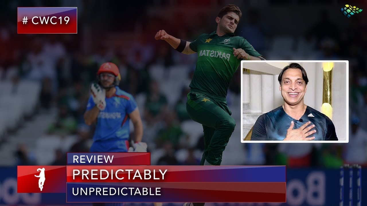 Pakistan Remains the Most Unpredictable Team | Shoaib Akhtar on PAK vs  AFG | World Cup 2019