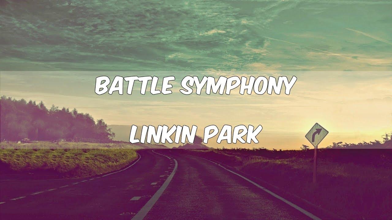 Battle Symphony-Linkin Park(lyrics中文歌詞)