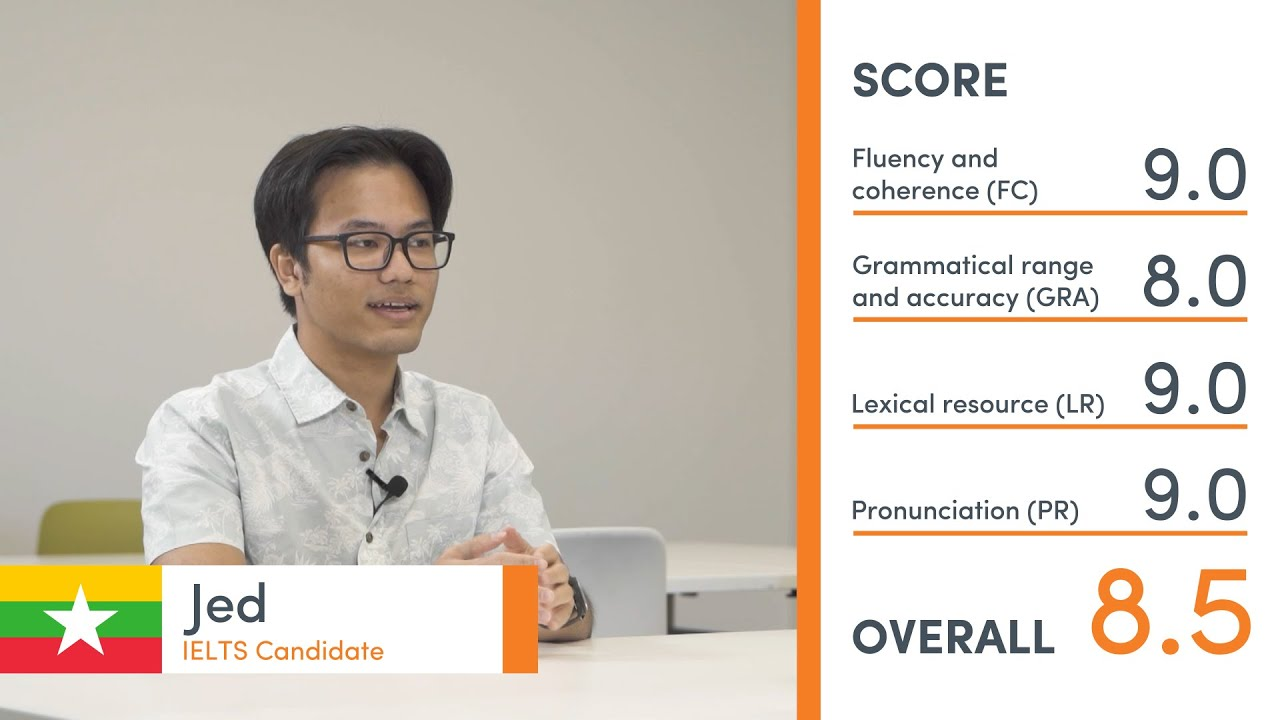 Band 8.5 Speaking Exam - Jed from Myanmar