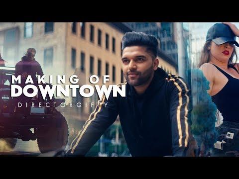 Making of Downtown : Guru Randhawa   DirectorGifty   Bhushan Kumar   Vee
