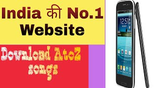 India No.1 songs download websites AtoZ