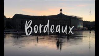 WEEKEND IN BORDEAUX | Travel Vlog