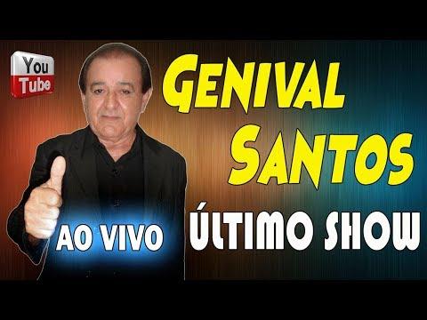 Genival Santos Ao Vivo ► Último Show