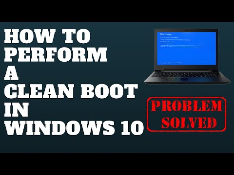 How to Perform a Clean Boot in Windows 10