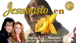 """Javier Morín Rodríguez G127 Jesucristo """"En 4K"""""""