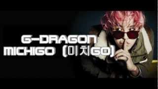 G-DRAGON MichiGO (미치GO) - (Official Audio) Mp3
