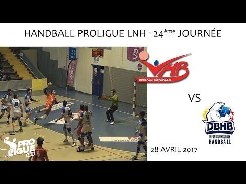 Handball Proligue LNH 24ème journée Valence vs Dijon 28 04 2017
