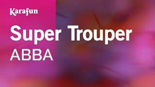 Karaoke Super Trouper - ABBA *