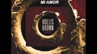 Watch Hollis Brown Mi Amor video