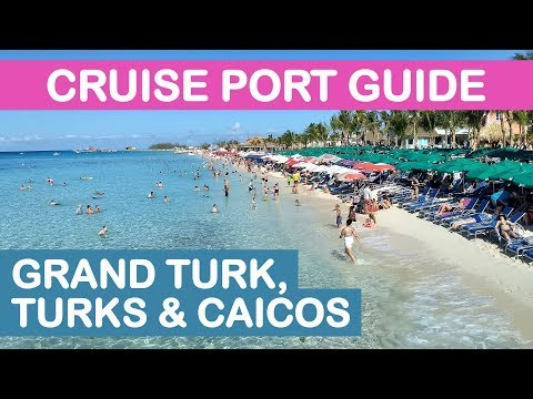 Grand Turk Cruise Port Guide 2018: Tips and Overview