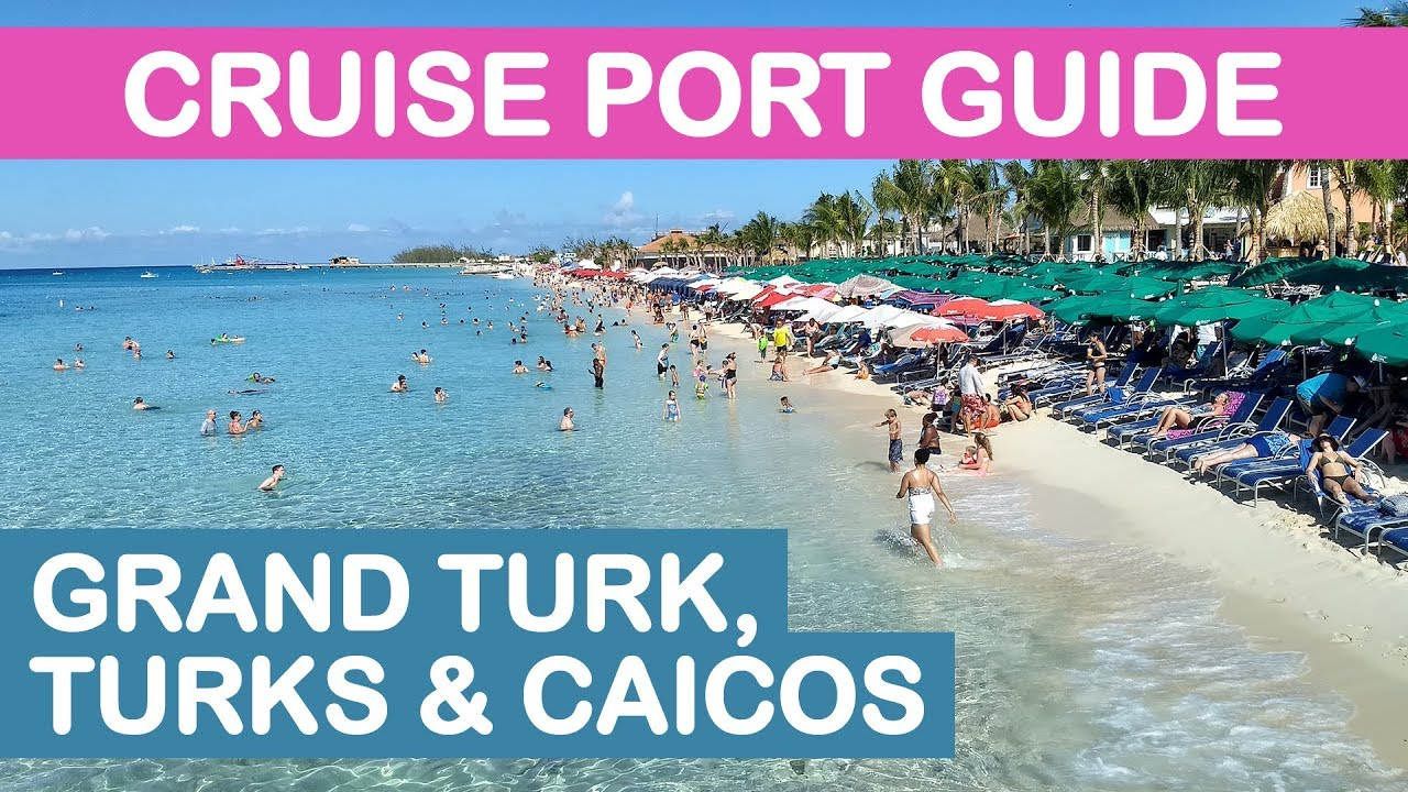 Grand Turk Cruise Port Guide Tips And Overview Youtube