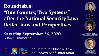 """Roundtable: """"One Country, Two Systems"""" after the National Security Law: Reflections and Perspectives"""