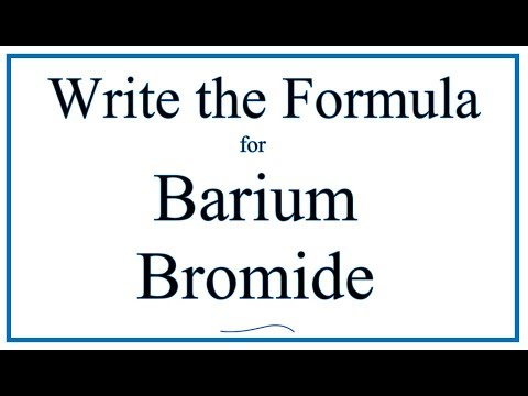 How To Write The Formula For Barium Bromide (BaBr2)