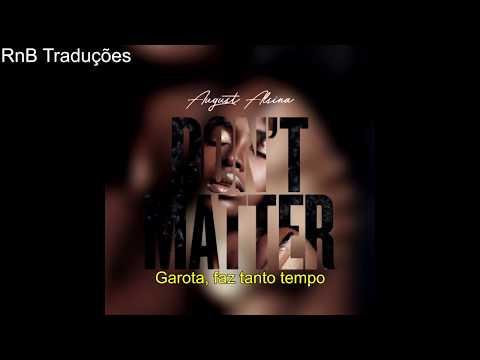 August Alsina - Don't Matter [LEGENDADO]