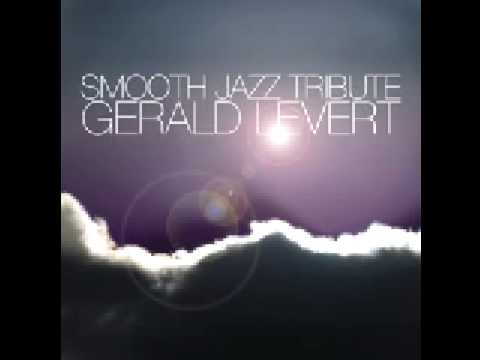 Wind Beneath My Wings (Gerald Levert Smooth Jazz Tribute)