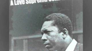 "John Coltrane - Part 3: ""Pursuance""/Part 4: ""Psalm"""