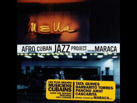 Afro Cuban Jazz Project featuring Maraca - Campiña
