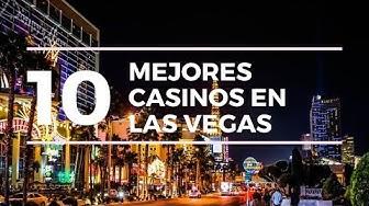 Los 10 Mejores Casinos En LAS VEGAS NEVADA- Guía Para Turistas