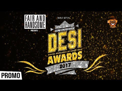Desi Awards 2017 to be aired soon !!!!   Smile Settai