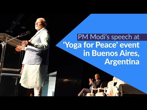 PM Modi's speech at 'Yoga for Peace' event in Buenos Aires, Argentina | PMO