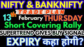 Bank Nifty & Nifty tomorrow 13th FEBRUARY 2020 Daily Chart Analysis - Option Chain Analysis