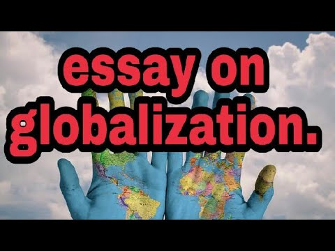 Short essay on globalization, a paragraph on globalization, what is globalization.📲📲📲