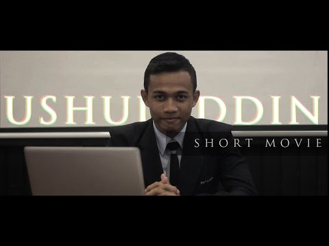USHULUDDIN – Short Movie – Student's Motivation