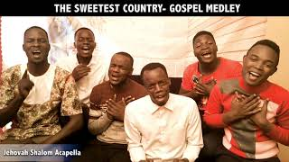 Hymns Mashup(pt1) | JEHOVAH SHALOM ACAPELLA | Sweetest Country-Gospel Medley