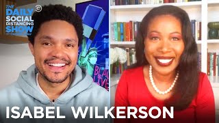 Isabel Wilkerson - Classifying People By Caste | The Daily Social Distancing Show
