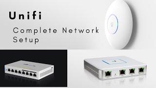 Unifi Complete Network Setup