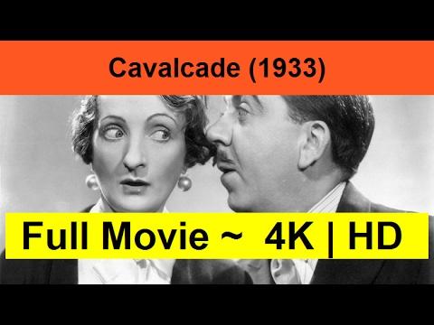 """Cavalcade--1933-__Full_""""_Length&Online""""-"""