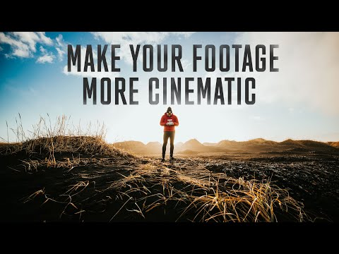 10 WAYS TO MAKE YOUR FOOTAGE CINEMATIC thumbnail